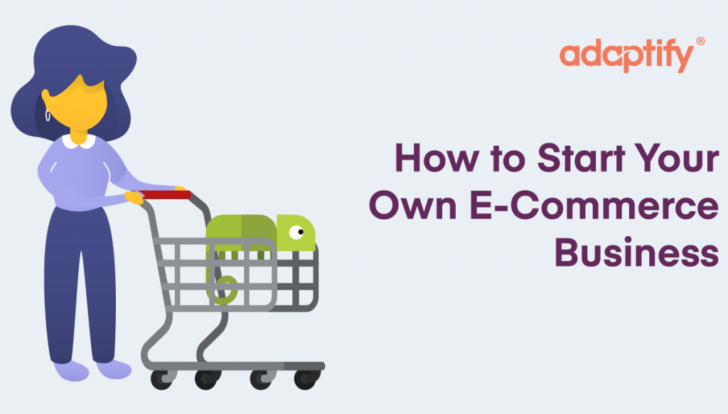 17.0 How to Start Your E commerce Business 01 7f00eb069a0e1768e6714a87194e6aa5