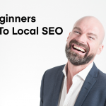 18.0 Beginnners Guide to Local SEO