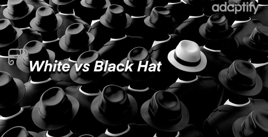 04- White vs Black Hat SEO